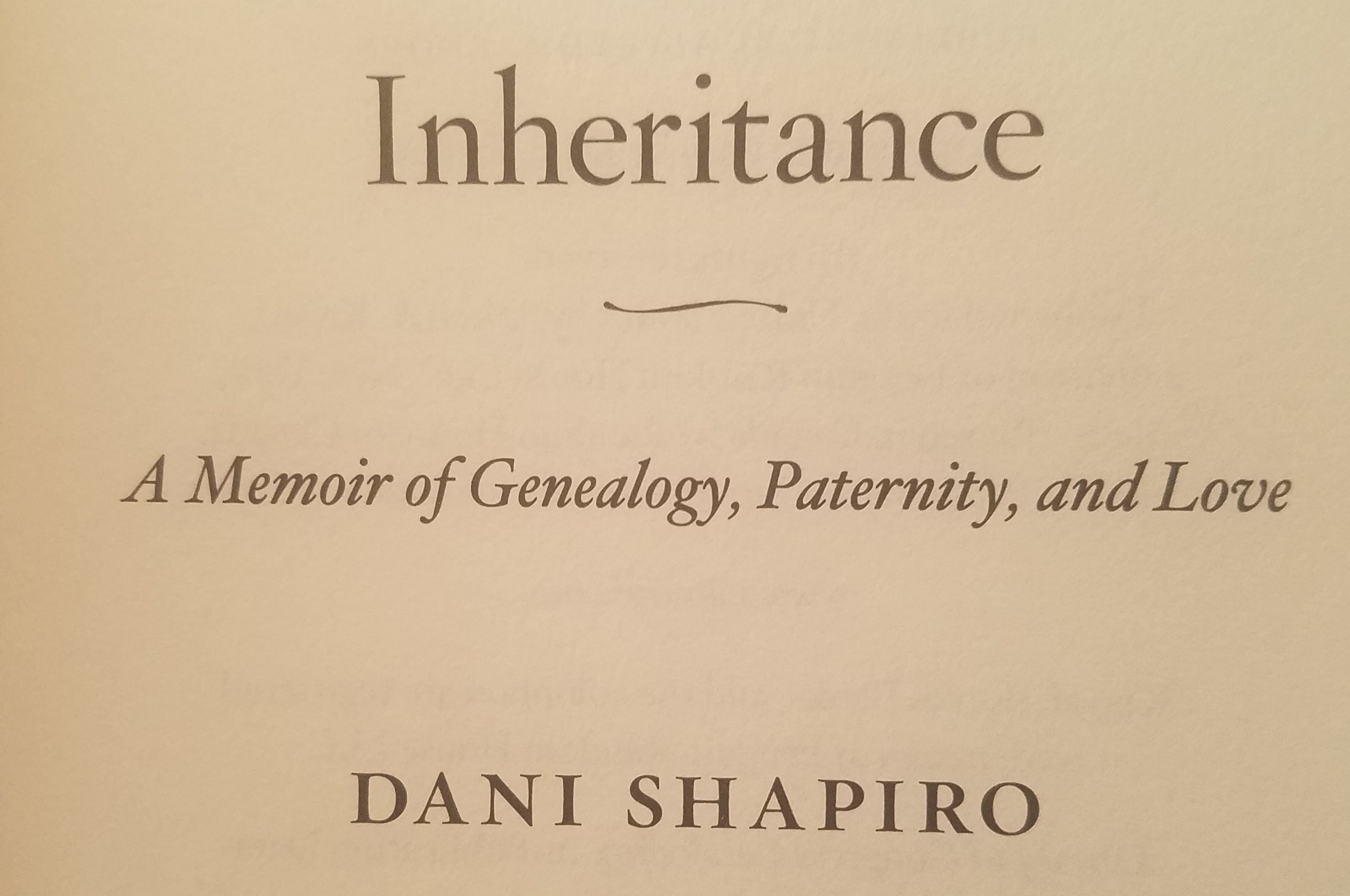 Inheritance A Memoir Of Genealogy Paternity And Love Book Review